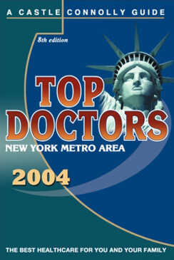Castle Connolly Top NY Doctors 2004