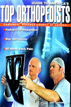 Guide To America's Top Orthopedists 2007